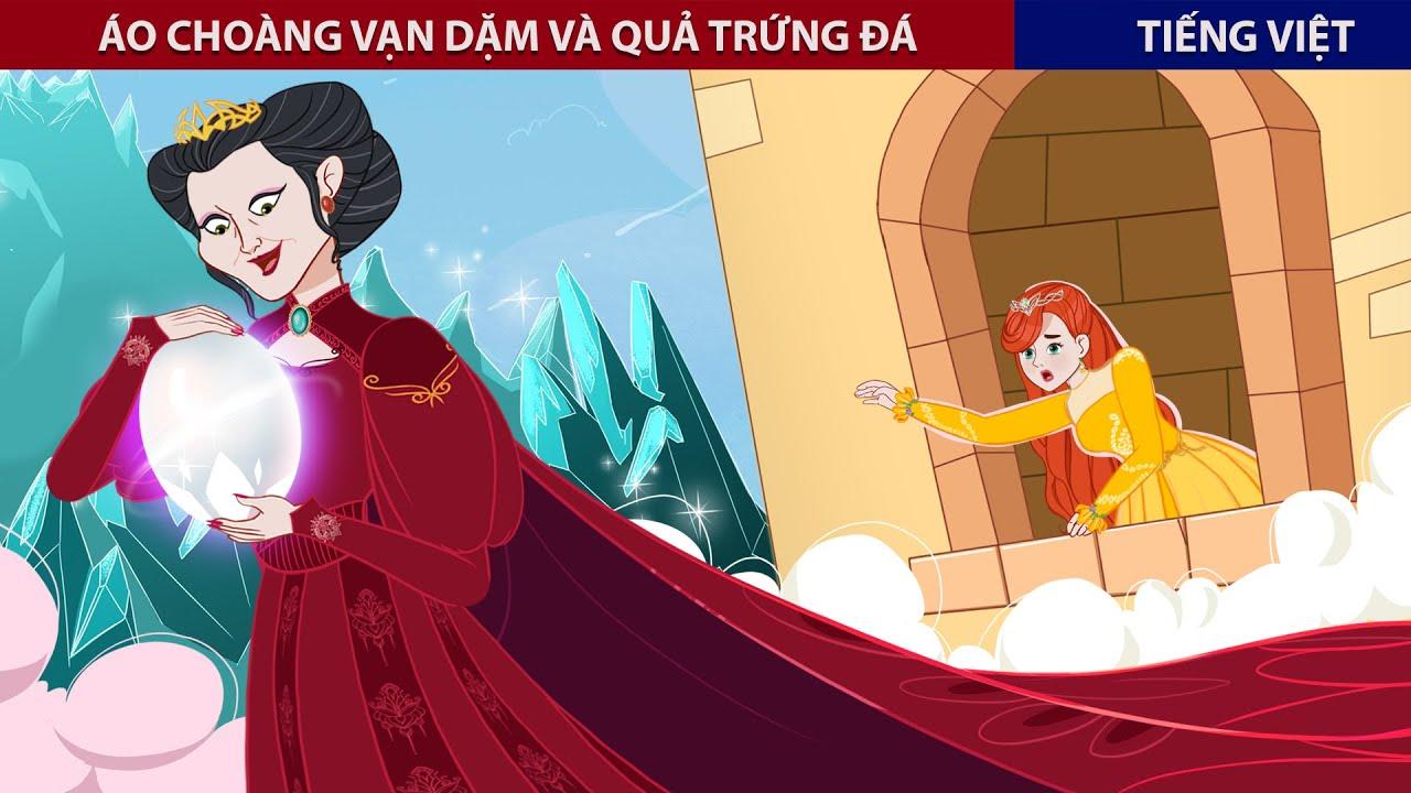 Áo Choàng Vạn Dặm Và Quả Trứng Đá – Chuyen Co Tich -Truyện Cổ Tích Việt Nam – ZicZic Fairy Tales