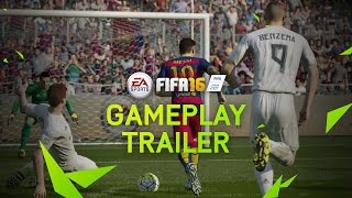 FIFA 16 Official Gameplay Trailer - PS4, Xbox One, PC