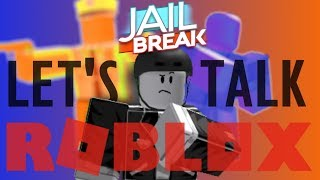 Could Jailbreak Remain #1 Forever? - Let's Talk ROBLOX