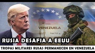 LO ULTIMO : RUSIA desafía a EEUU con respaldo de Militares Rusos en territorio Venezolano