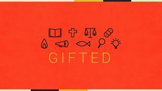 Gifted | S9 | Service, Exhortation, Generosity