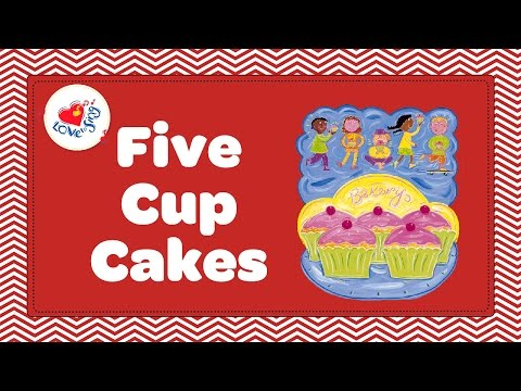 Five Cup Cakes in the Bakers Shop With Lyrics  Counting Song  Children Love to Sing