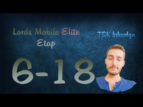 Lords Mobile Elite Etap 6-18