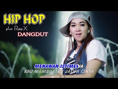ISTIMEWA ~ Hip Hop Dangdut Rap X