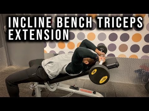 How To Incline Bench Triceps Extension Skull Crushers (EZ Bar)