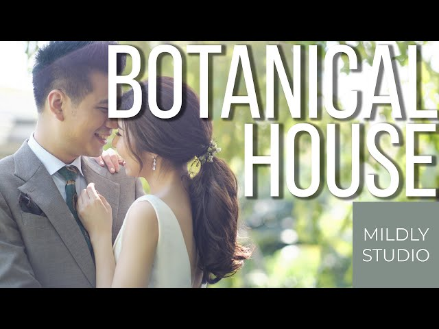 Wedding Cinematography @ The Botanical House by mildly studio วีดีโองานแต่ง Same Day Edit version