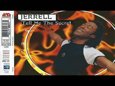 Jerrell - Tell Me The Secret