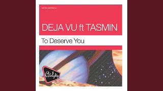 To Deserve You (Mighty Trance Mix)