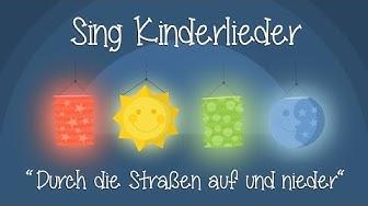 Durch die Straßen auf und nieder - Kinderlieder zum Mitsingen | Laternenlieder | Sing Kinderlieder