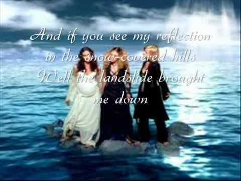 Dixie Chicks - Landslide.Lyrics