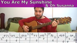 Fingerstyle Tutorial: You Are My Sunshine & Oh Susanna - Guitar Lesson w/ TAB