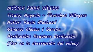 Angevin / Thatched Villagers - Kevin MacLeod
