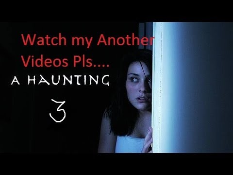 A Haunting- A fear Hour Discovery Episode which i like most