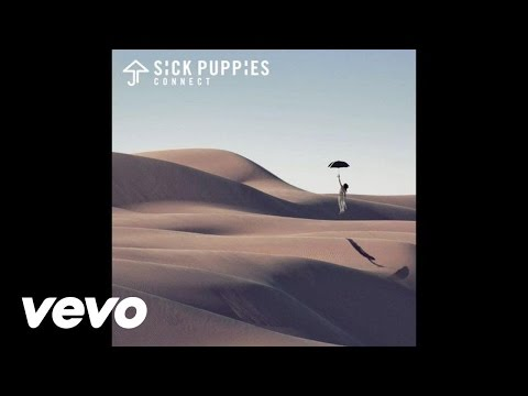 Sick Puppies - Connect (Audio)