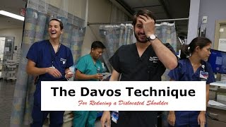 The Davos Method of Shoulder Dislocation Reduction