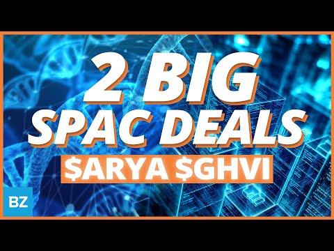 2 BIG SPAC Mergers $ARYA $GHVI | SPACs Attack