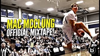 Mac Mcclung Senior Year Mixtape!! The Most Exciting Player In America!
