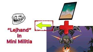 "Da2 Mini Militia:Ipad+Mini Militia=""Lejhand""(ft-Invictus)"