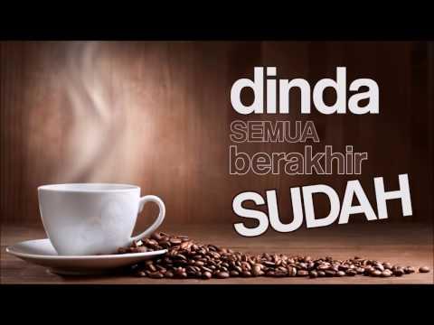 Ahmad Band - Sudah | Lyric