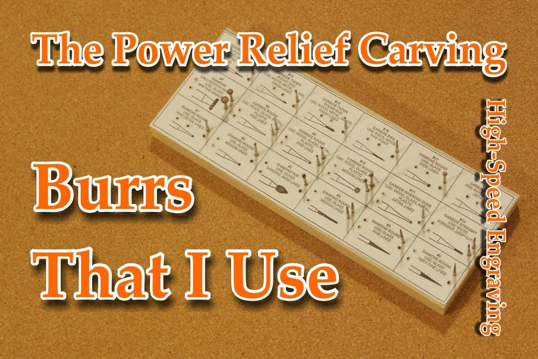 Power Relief Carving High Speed Engraving Power Carving Burrs That I Use Youtube