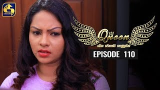 Queen Episode 110 || ''ක්වීන්'' ||  08th January 2020 Thumbnail