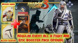 Shadow Fight 3 Event Dragon Mentor:Regular Mode All 8 Fight And Epic Booster Pack Openning
