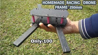 HOW TO MAKE A HOMEMADE RACING DRONE FRAME