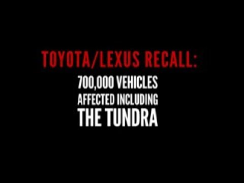 Toyota/Lexus Recall: 700,000 Vehicles Affected Including The Toyota Tundra