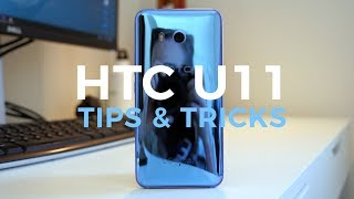 HTC U11 tips and tricks