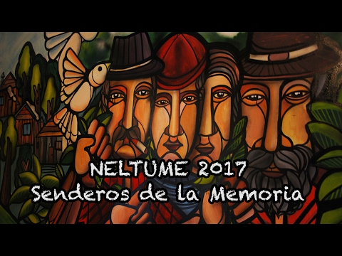 NELTUME 2017 SENDEROS DE MEMORIA 1