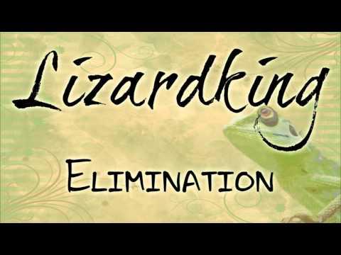 Lizardking / Elimination