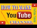 How to Make YouTube Channel Tutorial 2017, How to Create YouTube Channel Full Tutorial 2017