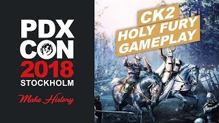 CK2: Holy Fury Gameplay - PDXCON 2018
