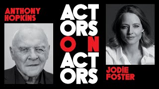 'Silence of the Lambs' Reunion! Anthony Hopkins & Jodie Foster Talk Dr. Lecter | Actors and Actors