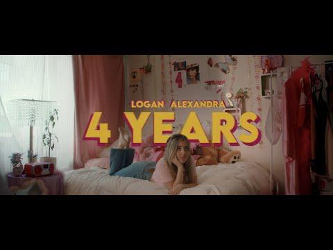 Logan Alexandra - 4 Years (Official Music Video)