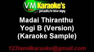 Madai Thiranthu Karaoke Yogi B Version
