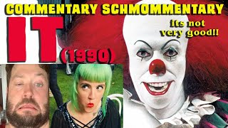 Commentary Schmommentary: IT (1990) PART 1!!!