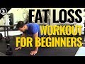 The Best Fat Loss Workout For Beginners - It's Fast, Safe & No Gym Needed