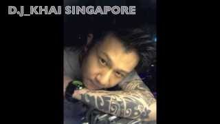 "d.j_khai singapore-xonia""You & I"" downtown transition club mix (single)"