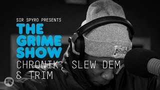 The Grime Show: Slew Dem Crew, Chronik & Trim