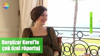 Bergüzar Korel'le çok özel röportaj