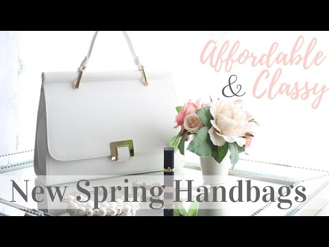 New Spring & Summer Handbags | Affordable & Classy