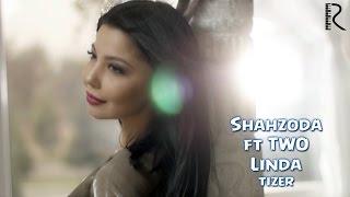 Скачать Shahzoda Feat TWO Ex Akcent Linda Tizer
