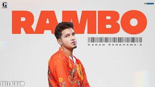 RAMBO Karan Randhawa Full Album Latest Punjabi Album 2021 GK Digital Geet MP3