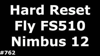 Скидання налаштувань Fly FS510 (Hard Reset Fly FS510 Nimbus 12)