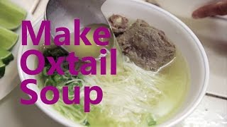 Oxtail Beef Noodle Soup Recipe