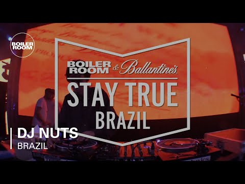 DJ Nuts Boiler Room x Ballantine's Stay True Brazil DJ Set
