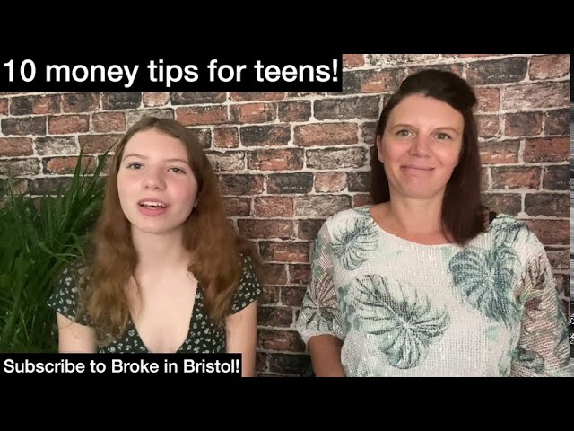 10 Money Tips for Teens
