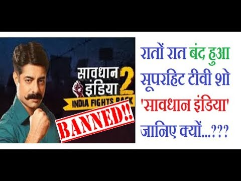 Superhit TV Show 'Savdhaan India' To Go Off Air From Star Bharat...!!!