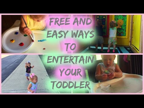 FREE AND EASY WAYS TO ENTERTAIN YOUR TODDLER!